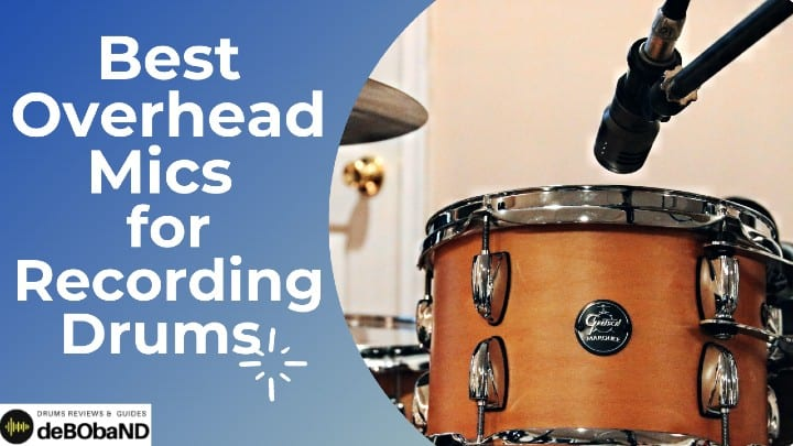 Overhead Mics for drums